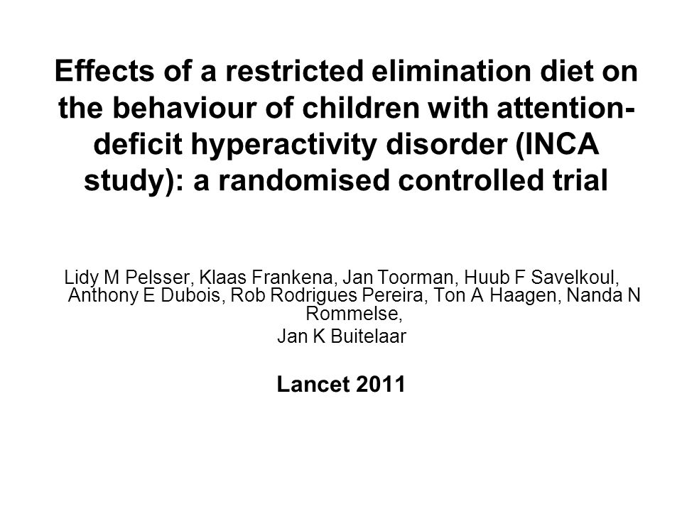 Effects of a restricted elimination diet on the behaviour of children with attention-deficit hyperactivity disorder (INCA study): a randomised controlled trial