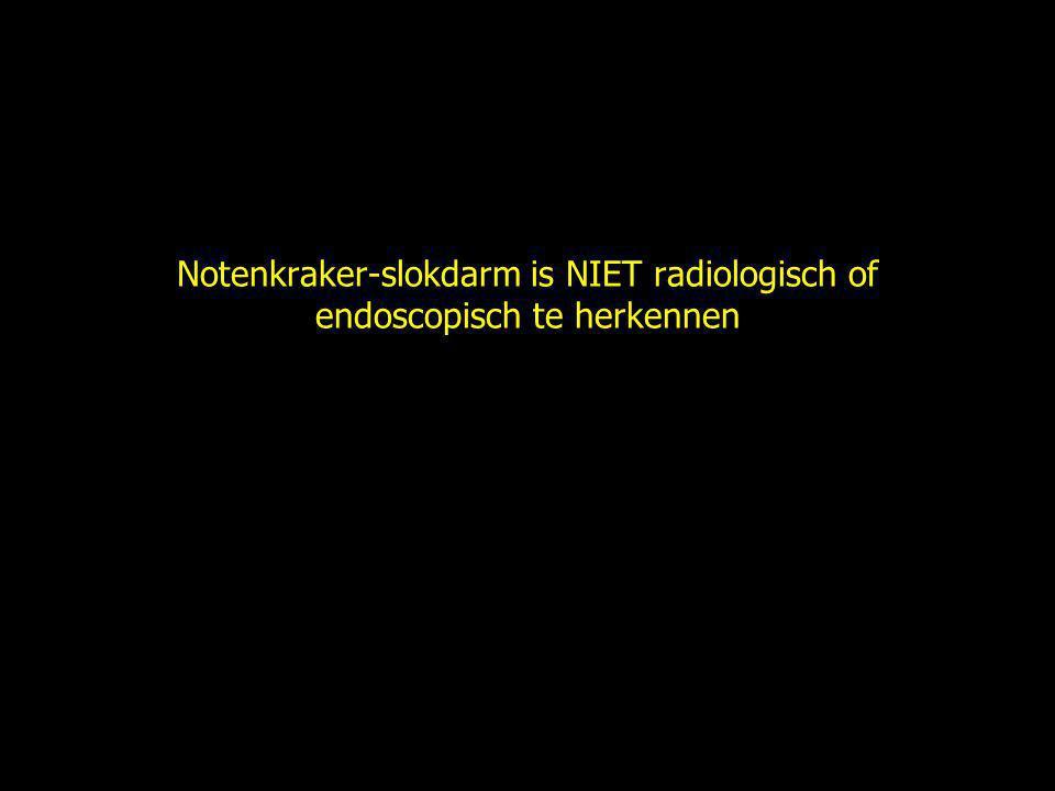 Notenkraker-slokdarm is NIET radiologisch of endoscopisch te herkennen