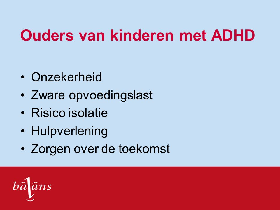 Ouders van kinderen met ADHD
