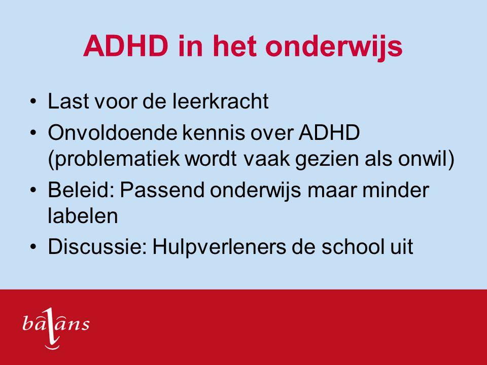 ADHD in het onderwijs Last voor de leerkracht
