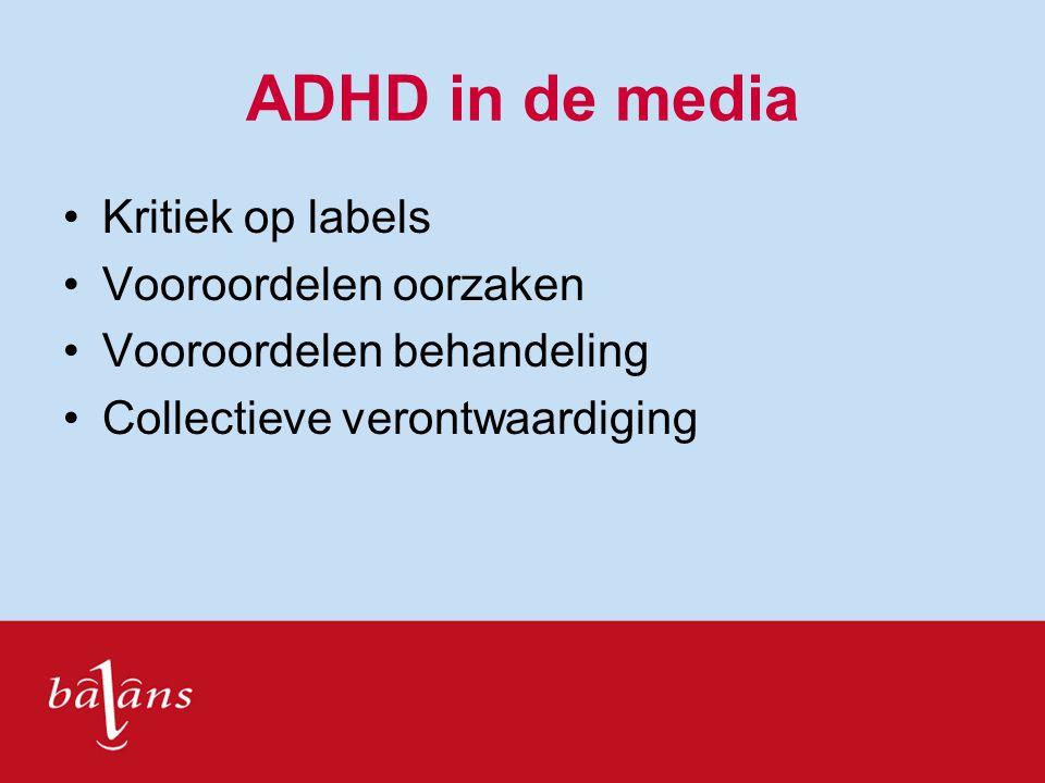ADHD in de media Kritiek op labels Vooroordelen oorzaken