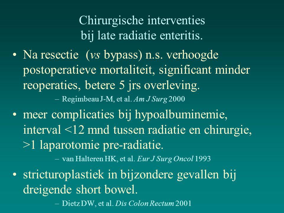 Chirurgische interventies bij late radiatie enteritis.
