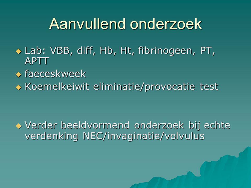 Aanvullend onderzoek Lab: VBB, diff, Hb, Ht, fibrinogeen, PT, APTT