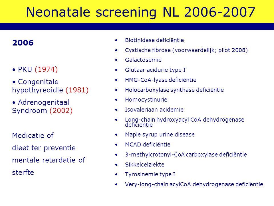 Neonatale screening NL 2006-2007