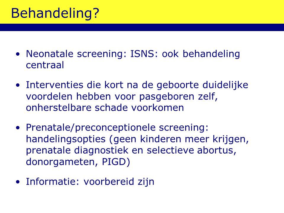 Behandeling Neonatale screening: ISNS: ook behandeling centraal