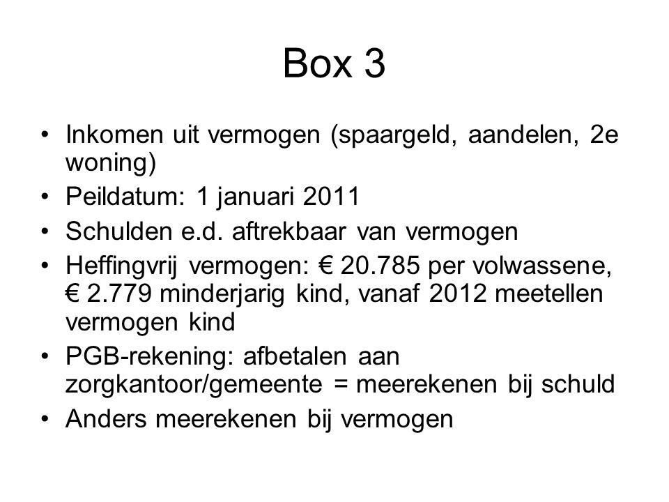 Box 3 Inkomen uit vermogen (spaargeld, aandelen, 2e woning)