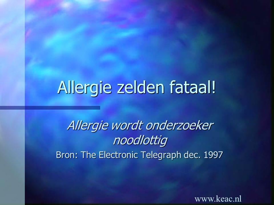Allergie zelden fataal!