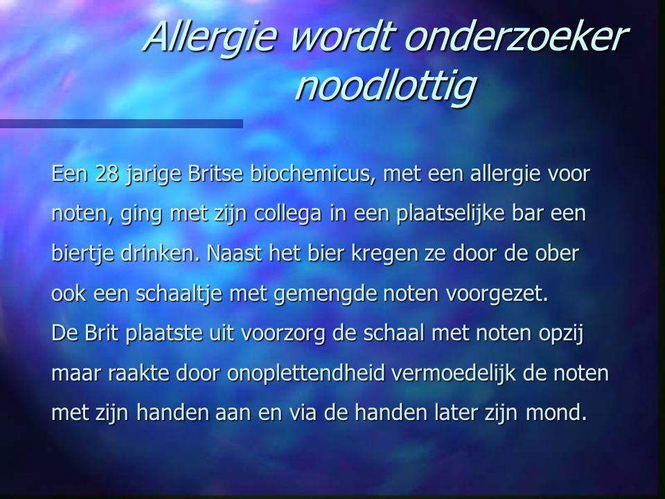 Allergie wordt onderzoeker noodlottig