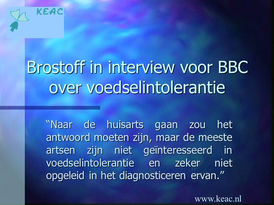 Brostoff in interview voor BBC over voedselintolerantie