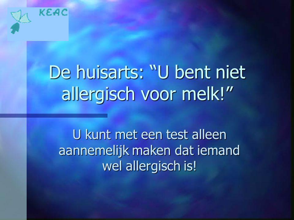 De huisarts: U bent niet allergisch voor melk!
