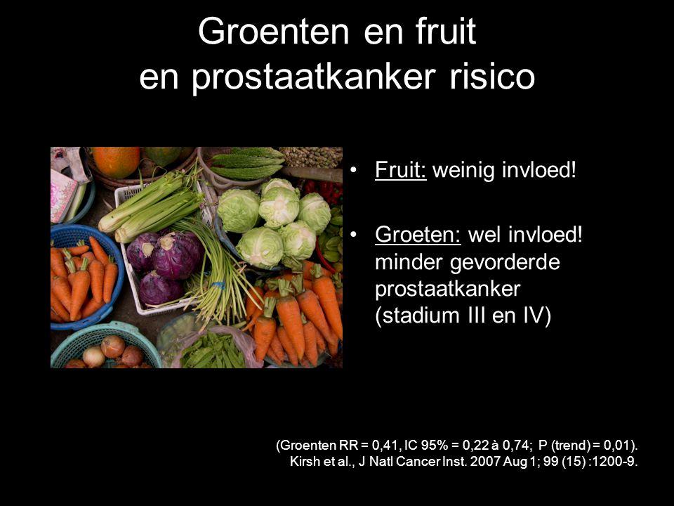 Groenten en fruit en prostaatkanker risico