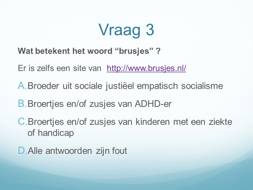 Vraag 3 Broeder uit sociale justiëel empatisch socialisme
