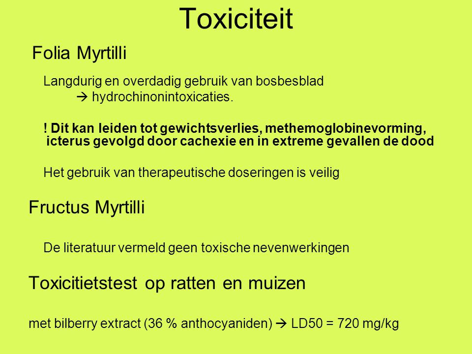 Toxiciteit Fructus Myrtilli Toxicitietstest op ratten en muizen