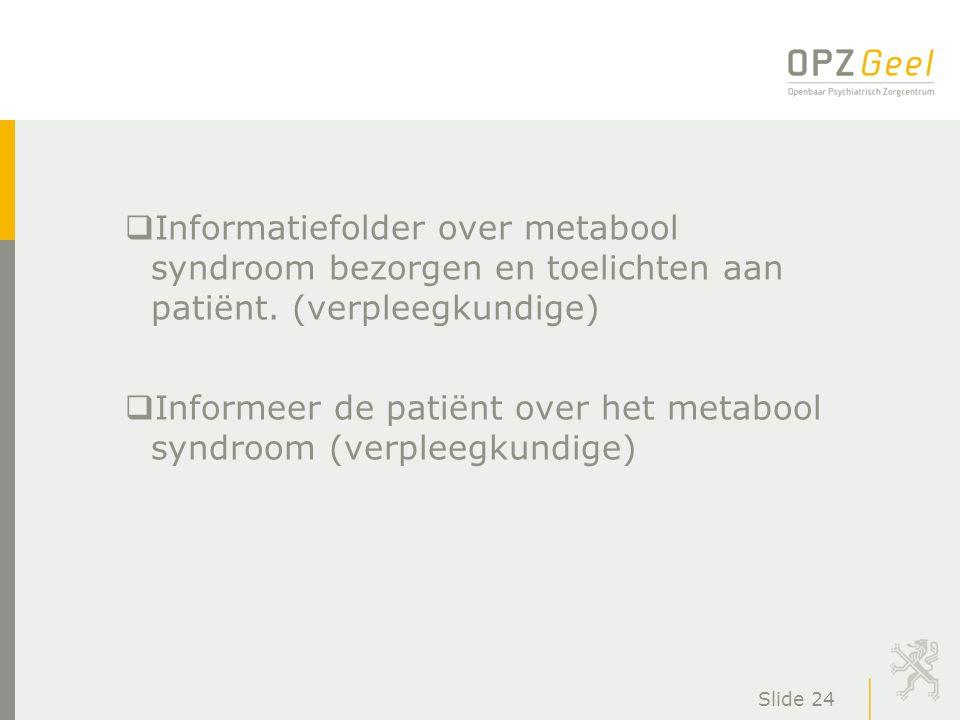 Informeer de patiënt over het metabool syndroom (verpleegkundige)