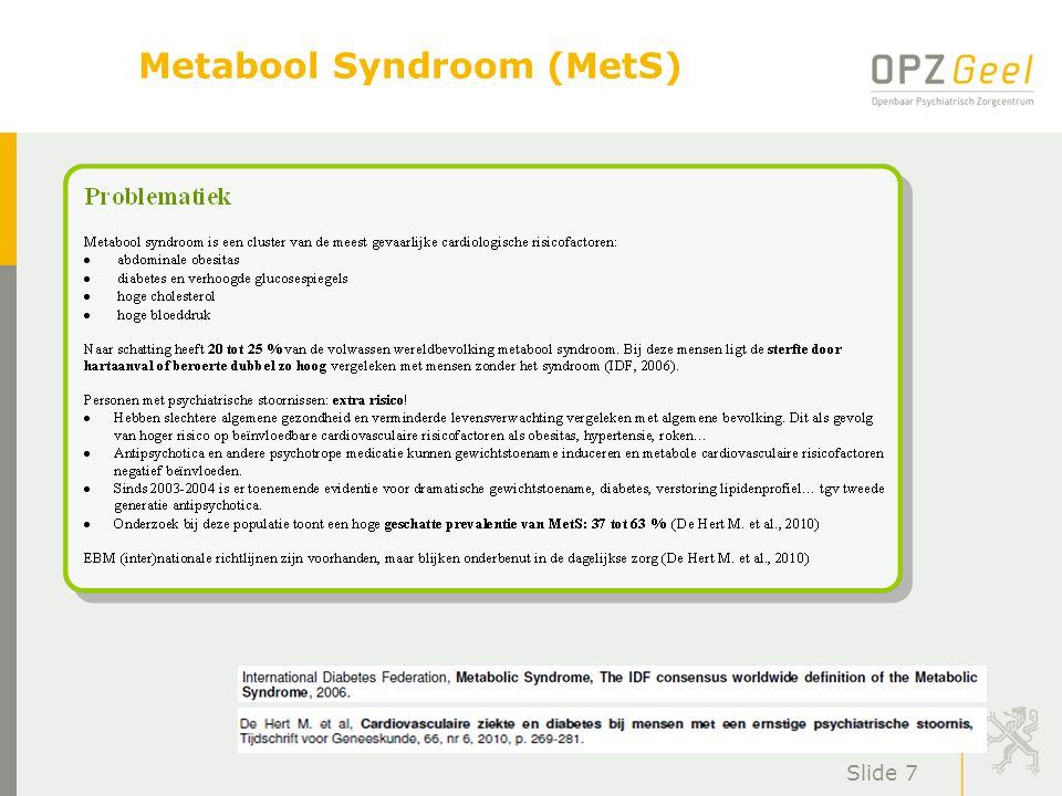 Metabool Syndroom (MetS)