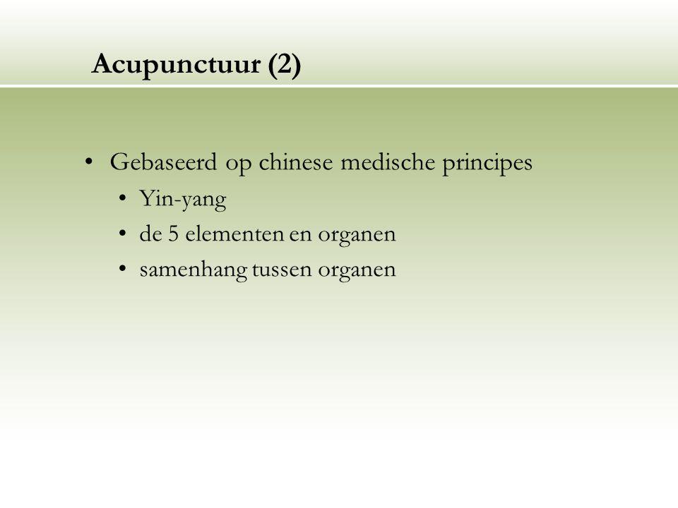 Acupunctuur (2) Gebaseerd op chinese medische principes Yin-yang