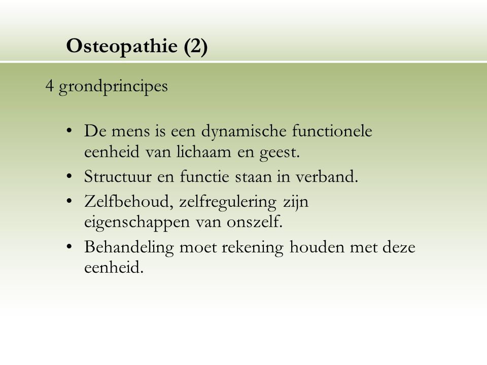Osteopathie (2) 4 grondprincipes
