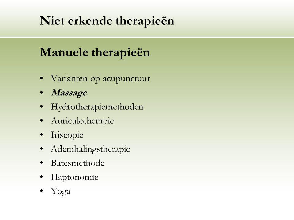 Niet erkende therapieën Manuele therapieën