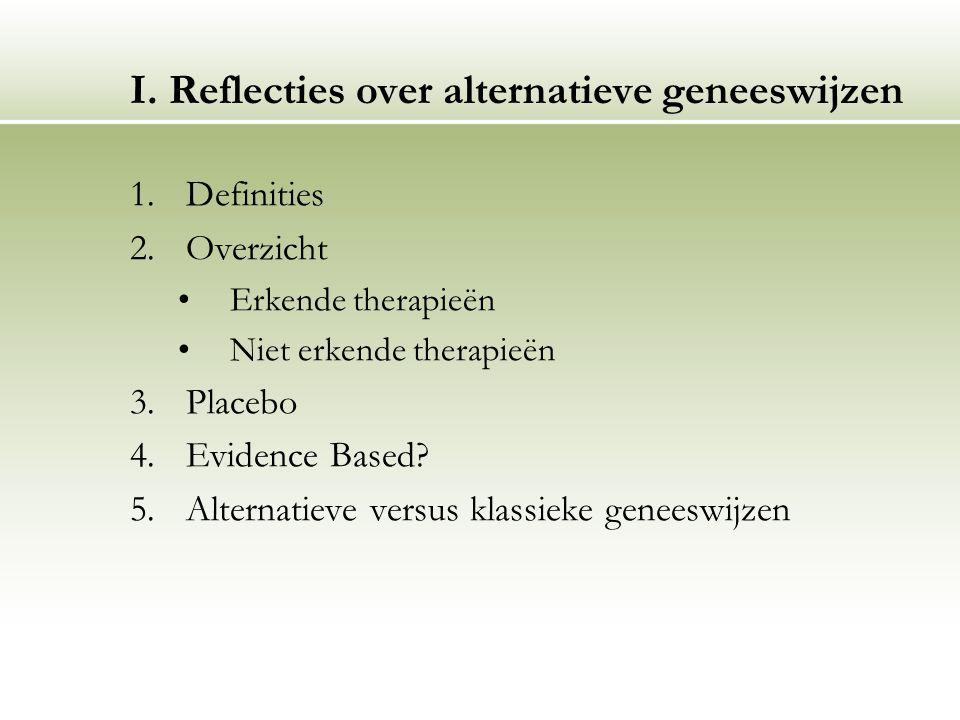 I. Reflecties over alternatieve geneeswijzen