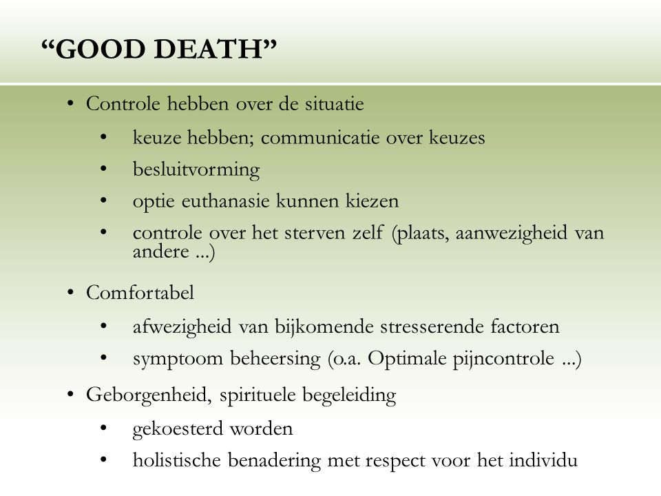 GOOD DEATH Controle hebben over de situatie