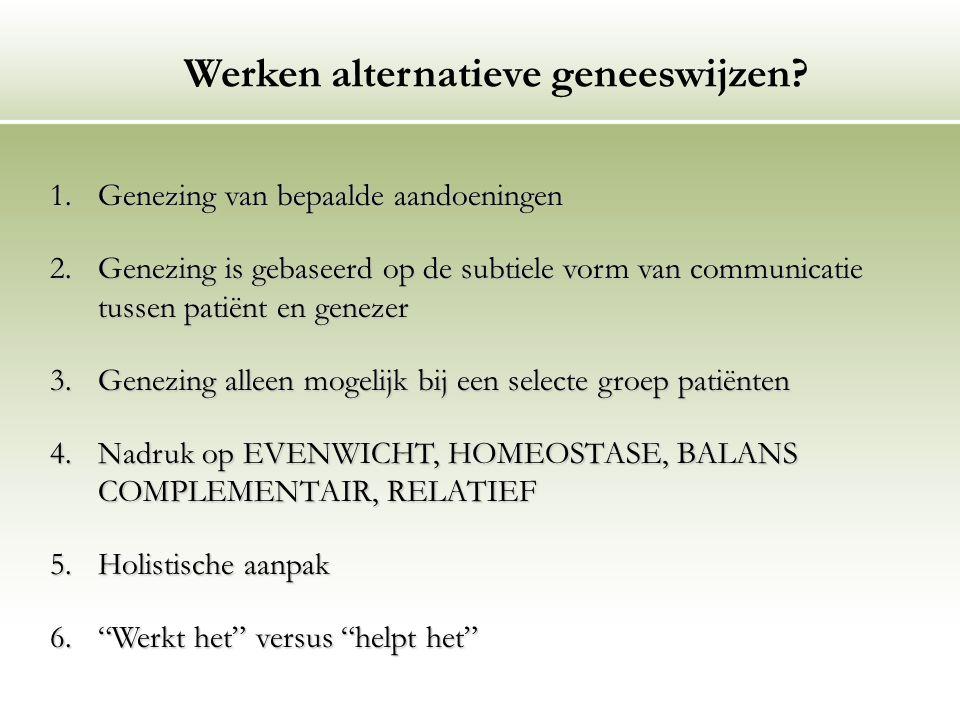 Werken alternatieve geneeswijzen