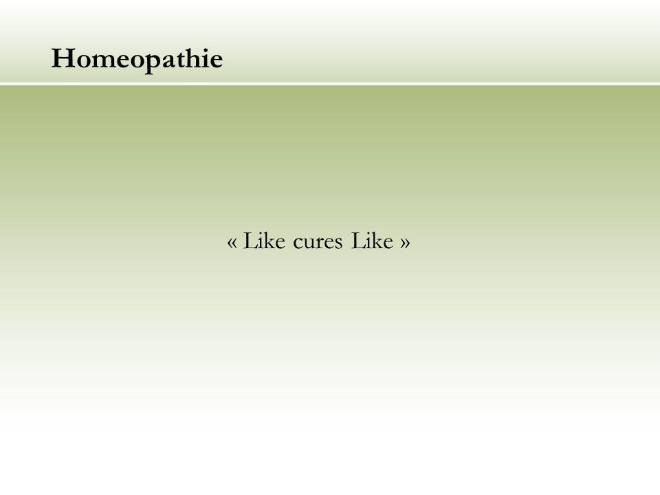 Homeopathie « Like cures Like »