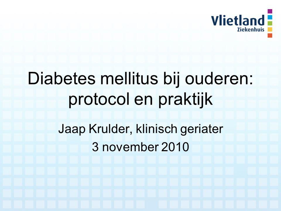 Diabetes mellitus bij ouderen: protocol en praktijk