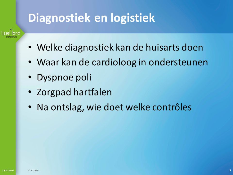 Diagnostiek en logistiek