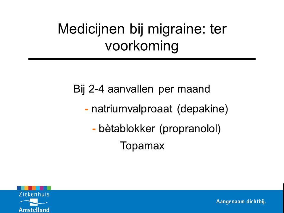 Medicijnen bij migraine: ter voorkoming