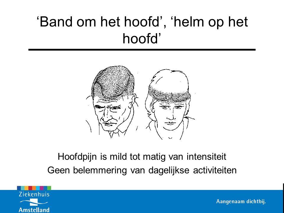 'Band om het hoofd', 'helm op het hoofd'