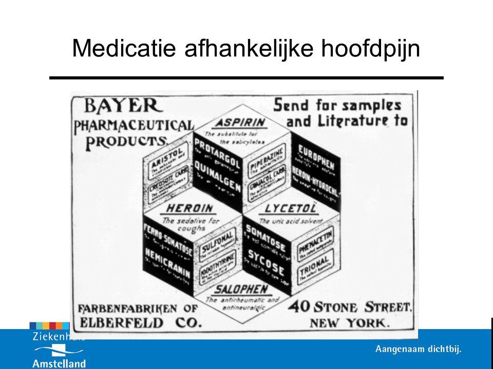 Medicatie afhankelijke hoofdpijn