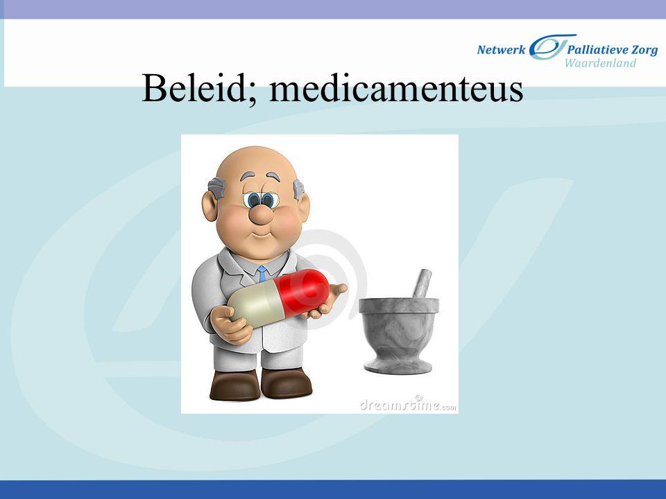 Beleid; medicamenteus