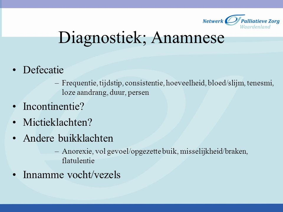Diagnostiek; Anamnese