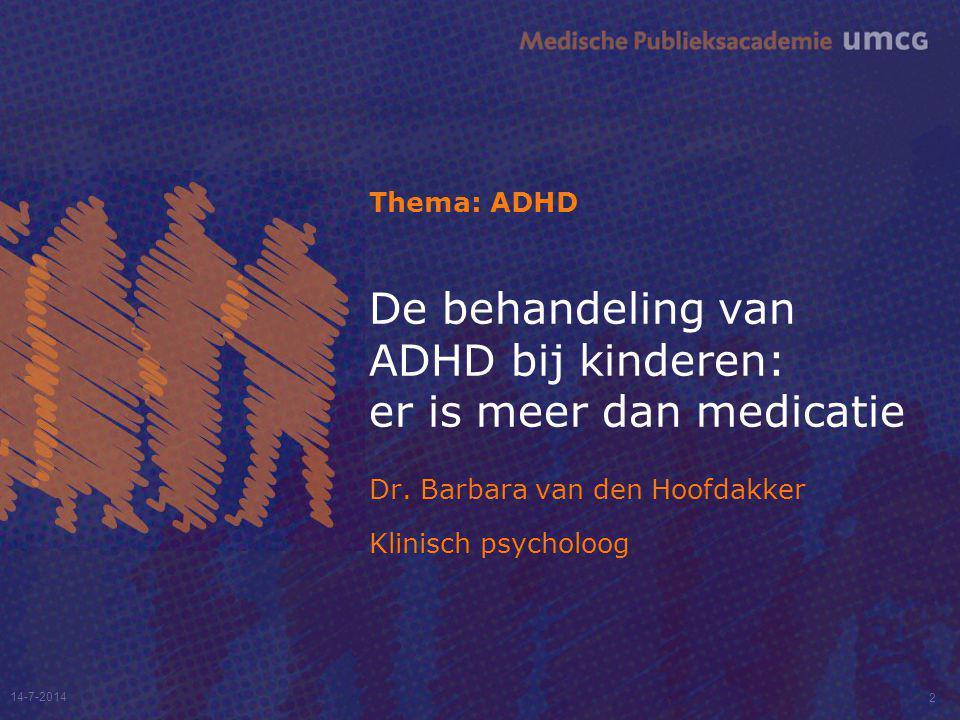 De behandeling van ADHD bij kinderen: er is meer dan medicatie
