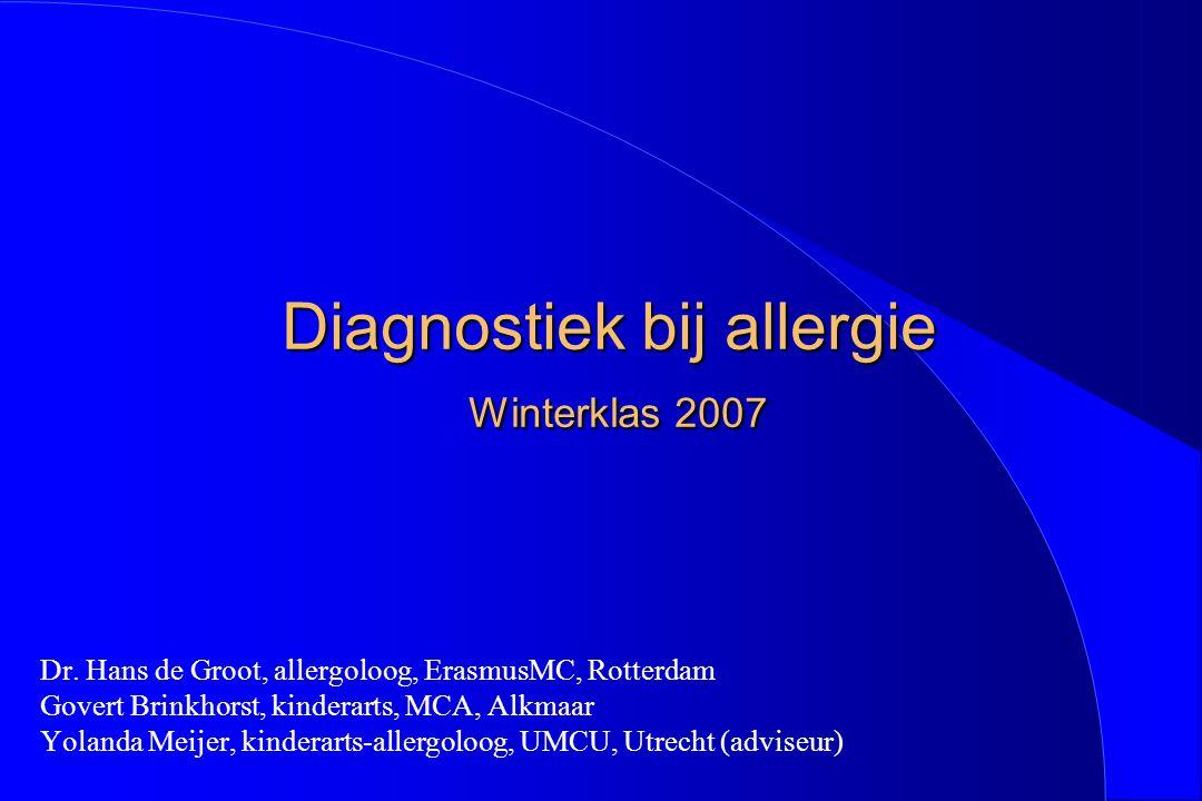 Diagnostiek bij allergie Winterklas 2007