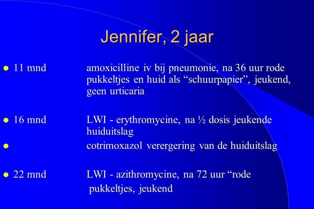 Jennifer, 2 jaar 11 mnd amoxicilline iv bij pneumonie, na 36 uur rode pukkeltjes en huid als schuurpapier , jeukend, geen urticaria.