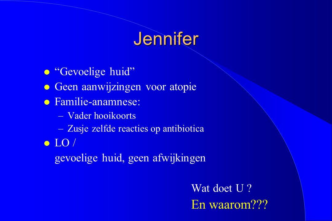 Jennifer Gevoelige huid Geen aanwijzingen voor atopie