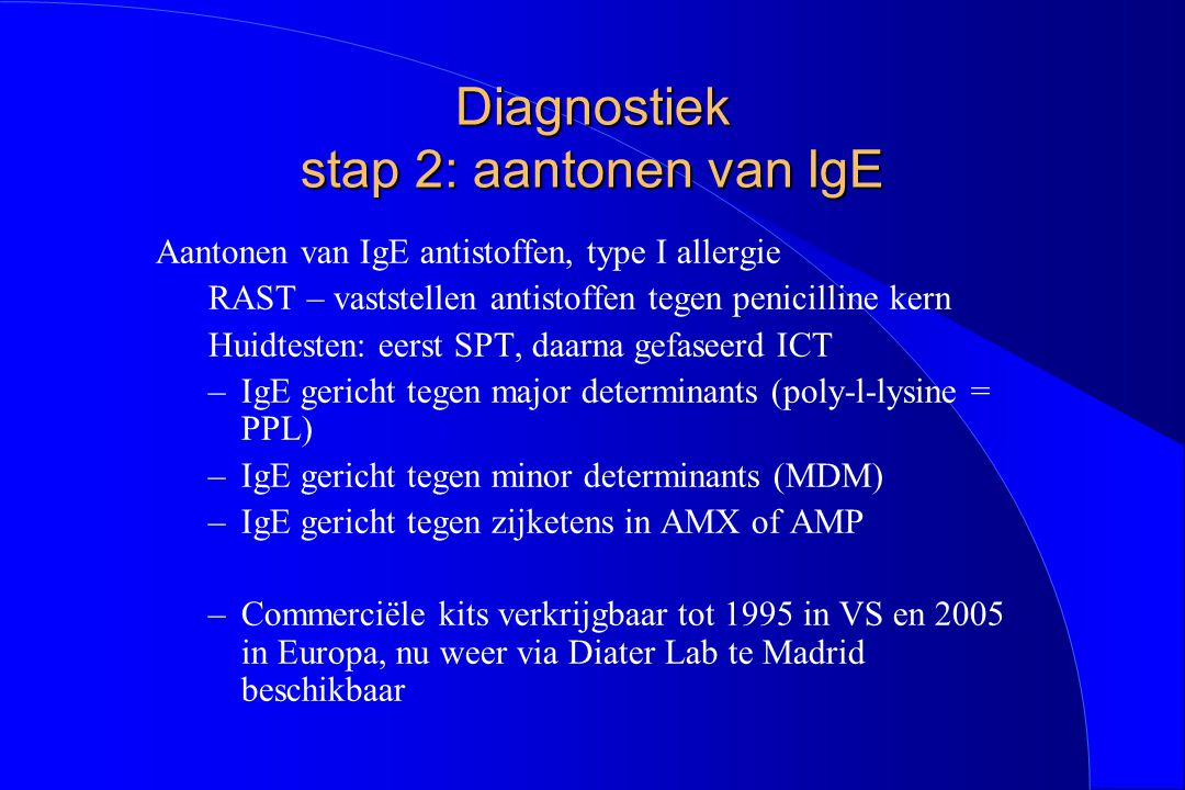 Diagnostiek stap 2: aantonen van IgE