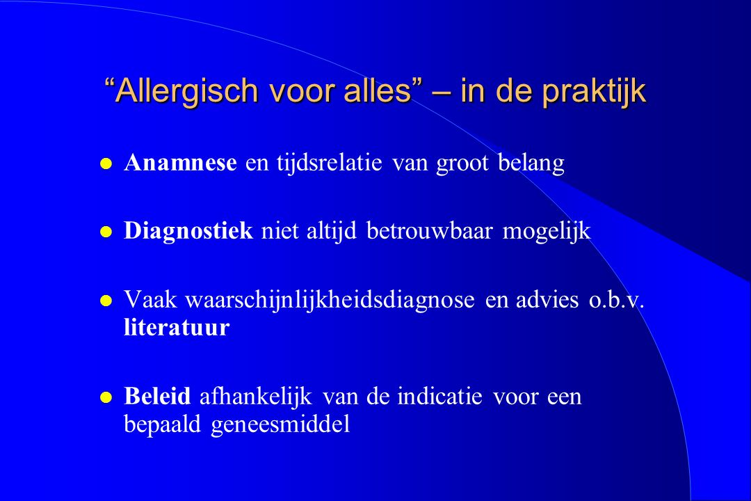 Allergisch voor alles – in de praktijk