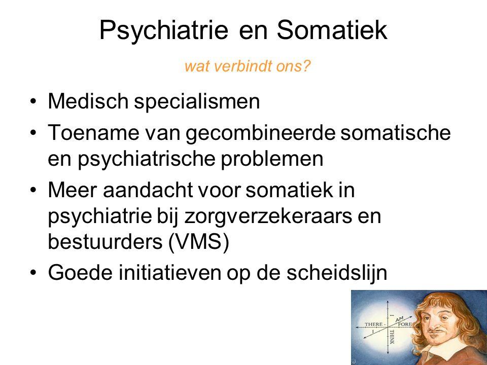 Psychiatrie en Somatiek wat verbindt ons