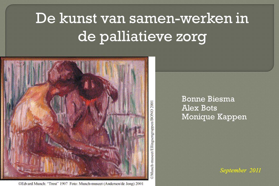 Bonne Biesma Alex Bots Monique Kappen
