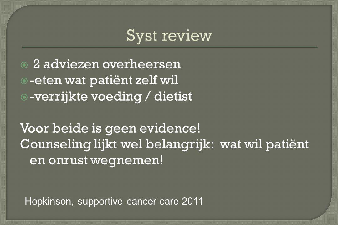 Syst review 2 adviezen overheersen -eten wat patiënt zelf wil