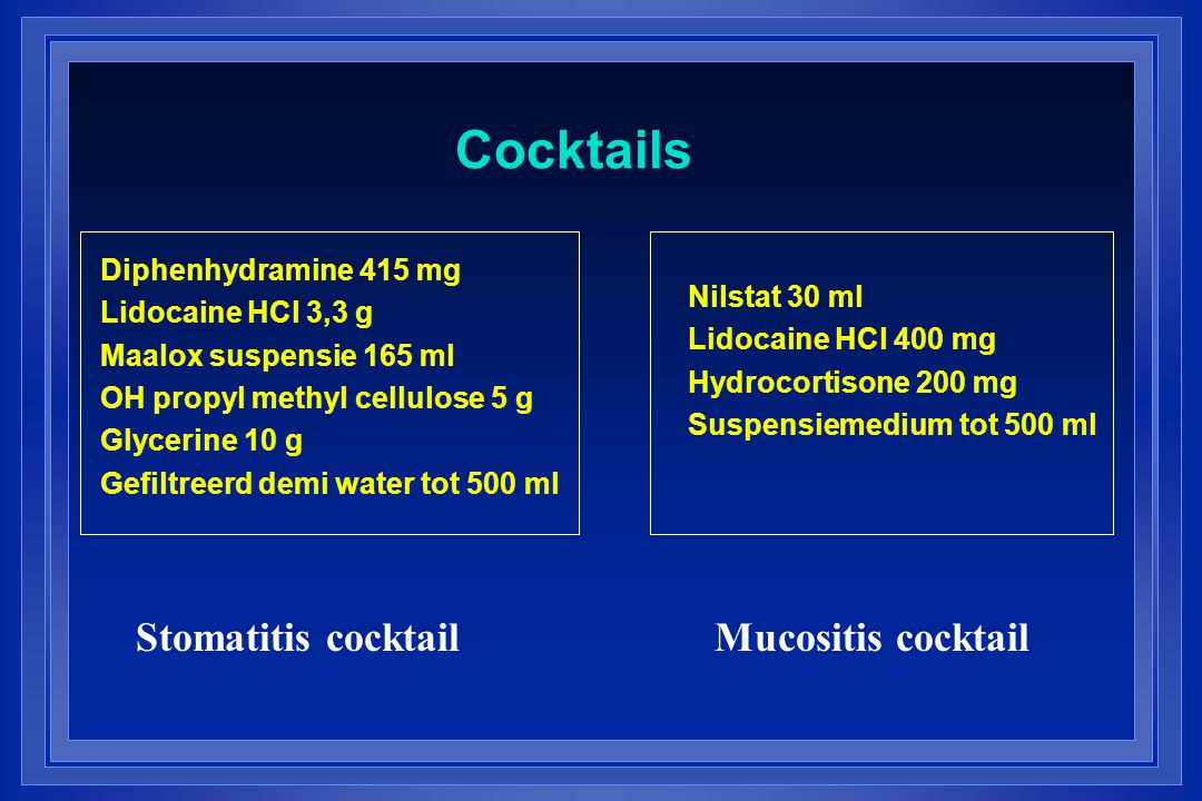 Cocktails Stomatitis cocktail Mucositis cocktail