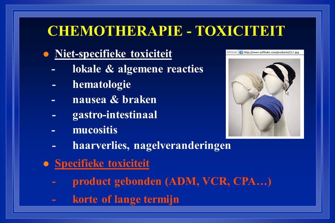 CHEMOTHERAPIE - TOXICITEIT