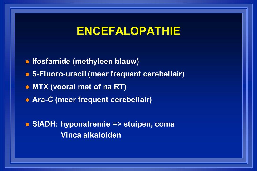 ENCEFALOPATHIE Ifosfamide (methyleen blauw)