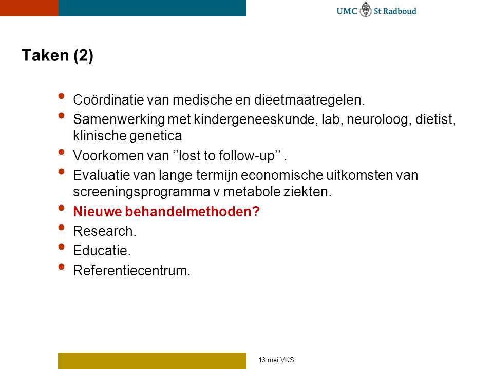 Taken (2) Coördinatie van medische en dieetmaatregelen.