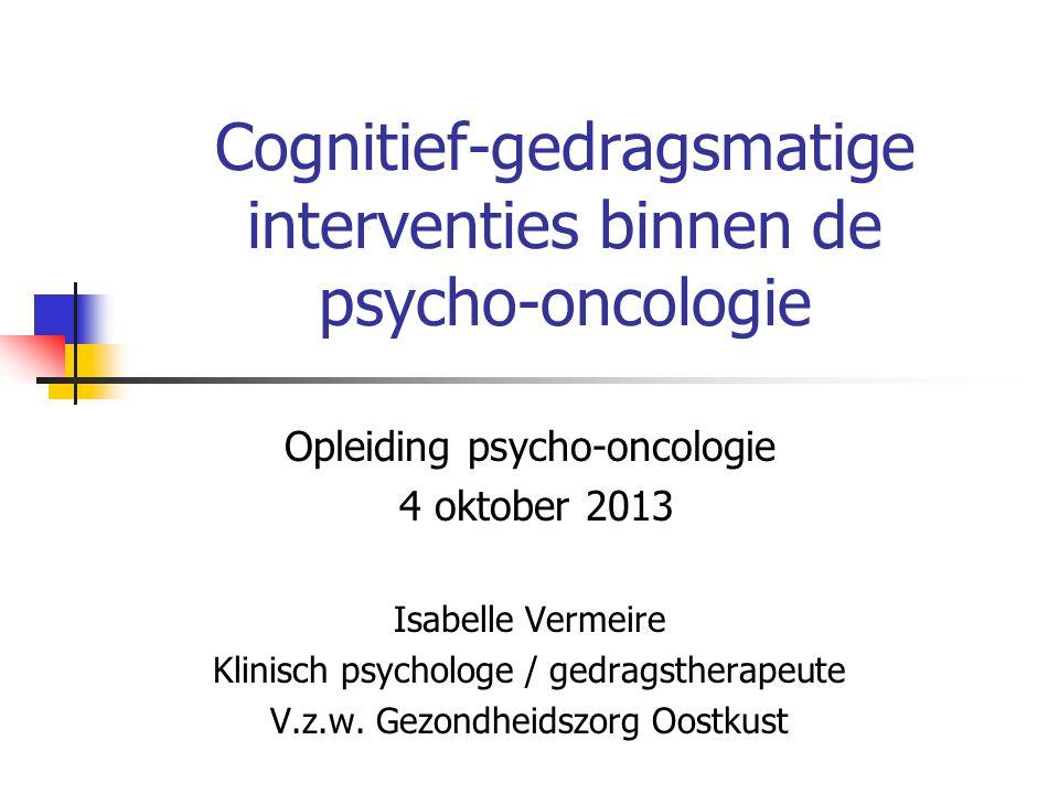 Cognitief-gedragsmatige interventies binnen de psycho-oncologie