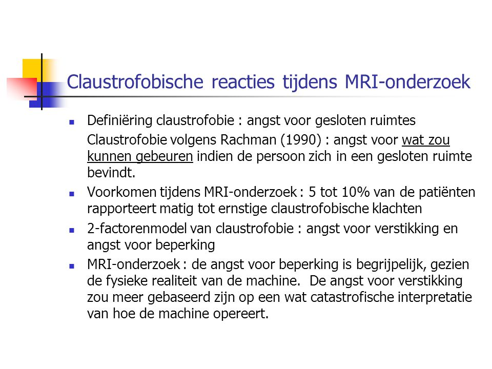 Claustrofobische reacties tijdens MRI-onderzoek