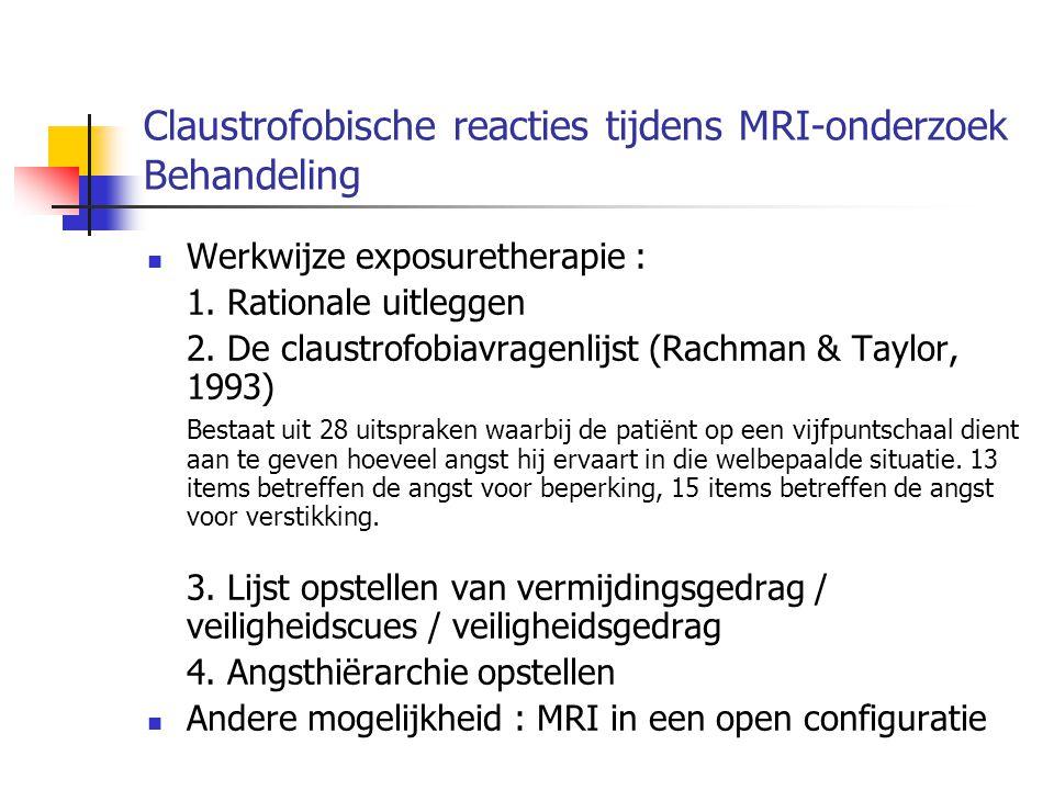 Claustrofobische reacties tijdens MRI-onderzoek Behandeling