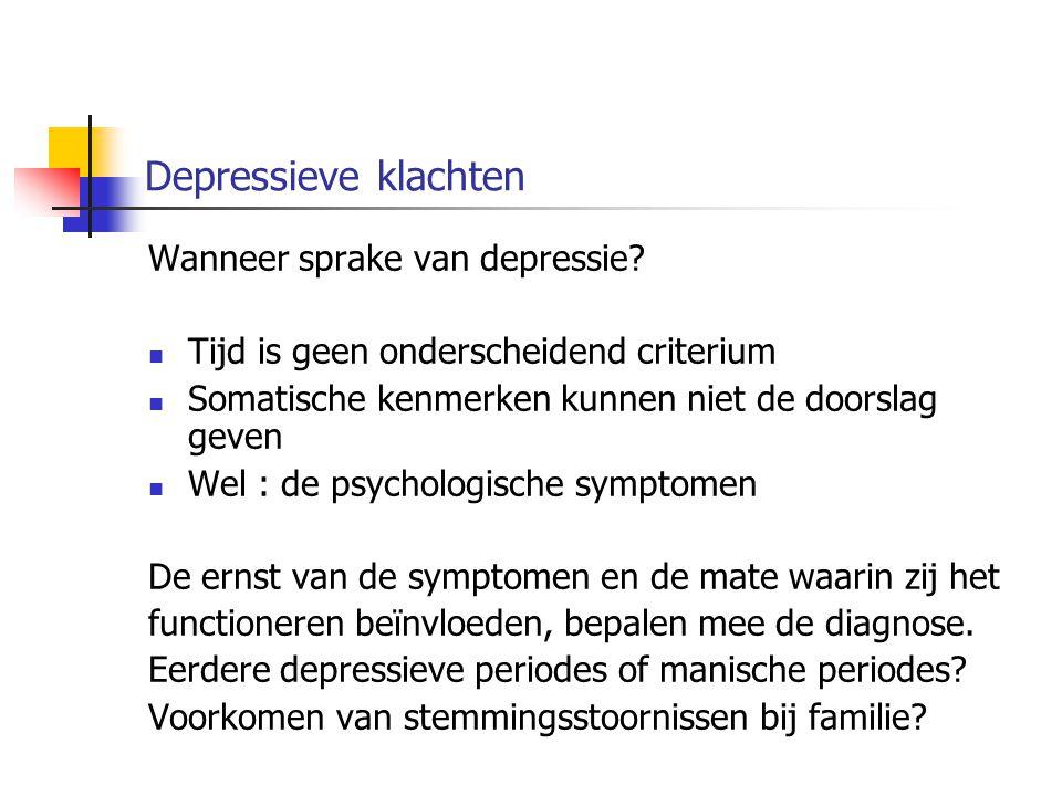 Depressieve klachten Wanneer sprake van depressie